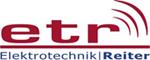 ETR - Elektrotechnik Reiter | Ihr Elektrotechnik Fachbetrieb in Aigen/Schlägl